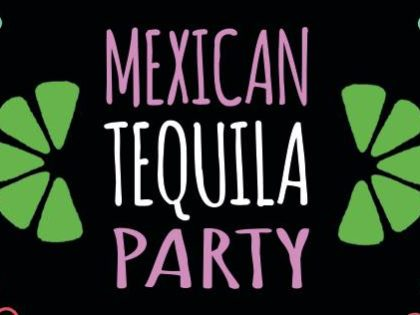 13 april: Mexican tequila party !